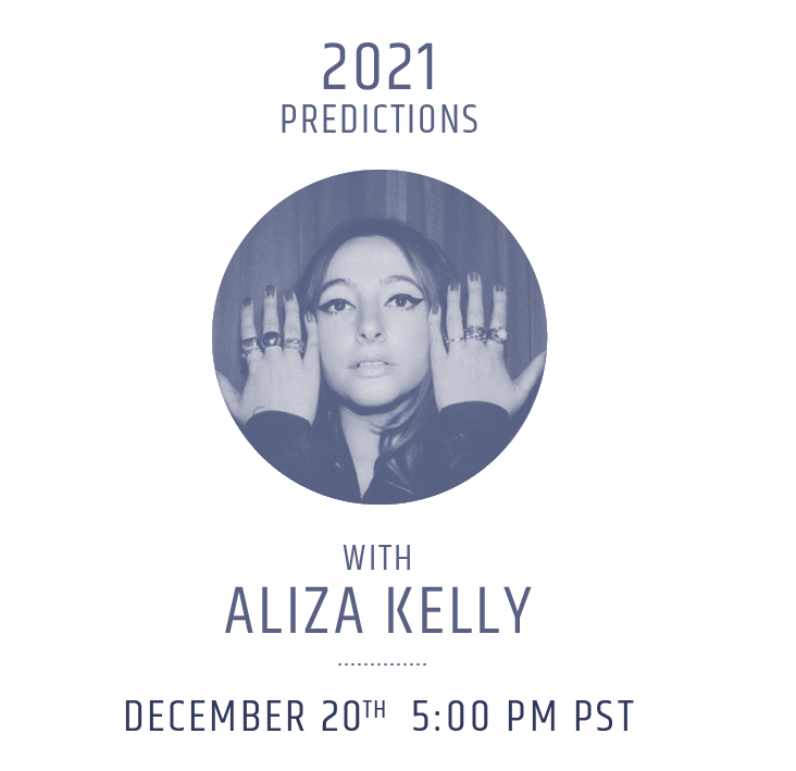 Prepare for Next Year with Astrology+ and 2021 Predictions by Aliza Kelly
