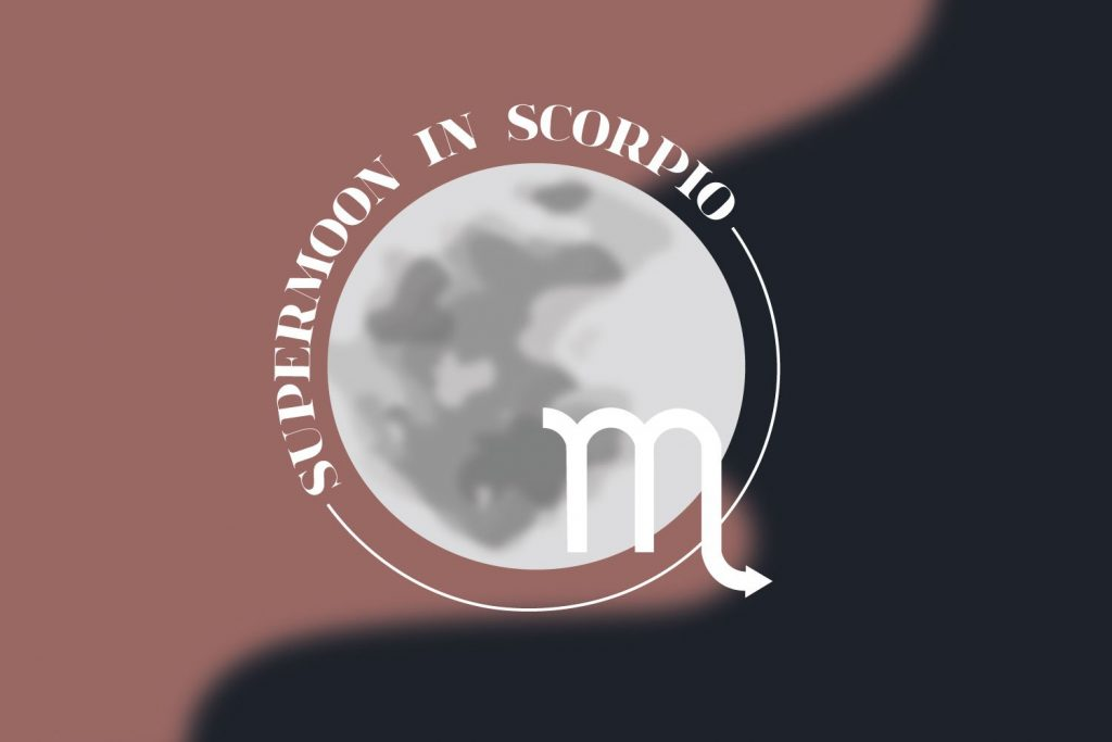 The Scorpio Supermoon Kicks Off a Powerful Time of Renewal